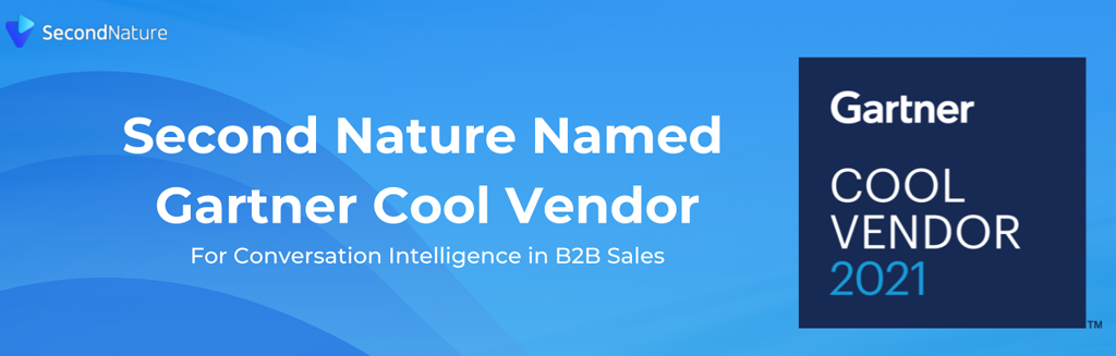 Second Nature Recognized as a Gartner Cool Vendor in Conversation Intelligence for B2B Sales